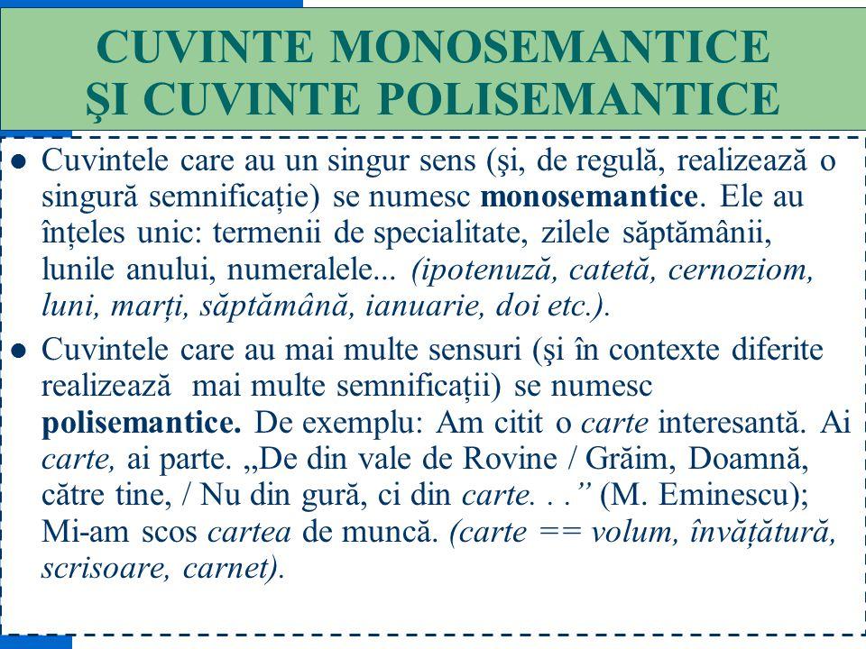 CUVINTE MONOSEMANTICE ŞI CUVINTE POLISEMANTICE
