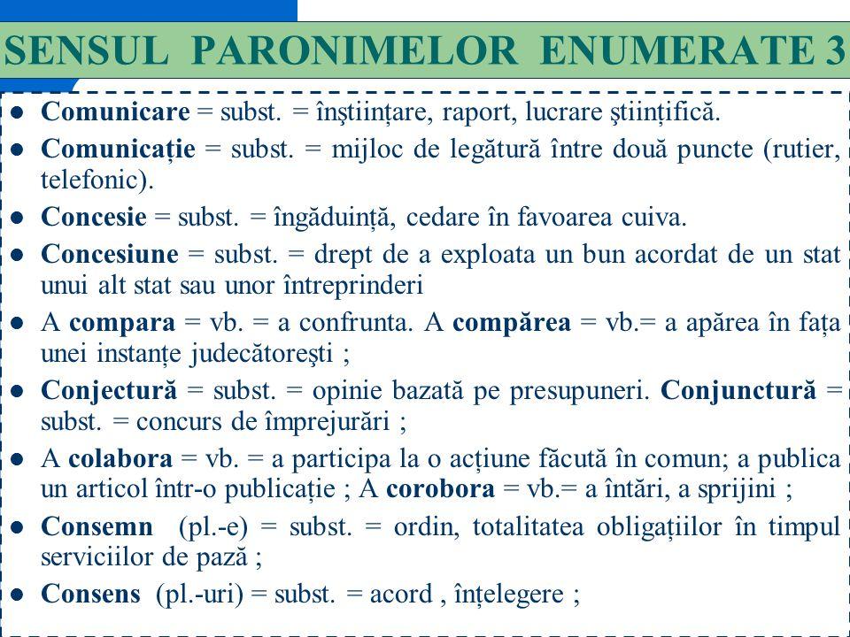 SENSUL PARONIMELOR ENUMERATE 3