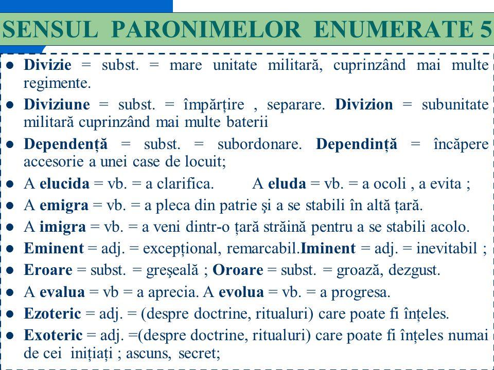 SENSUL PARONIMELOR ENUMERATE 5