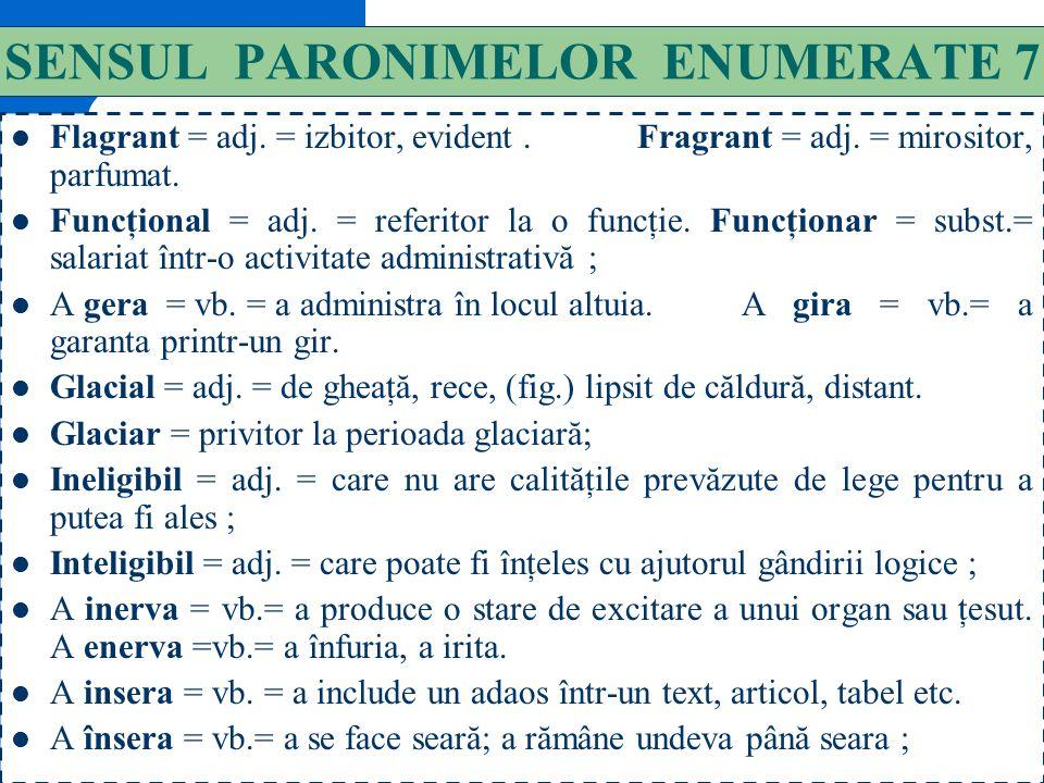 SENSUL PARONIMELOR ENUMERATE 7