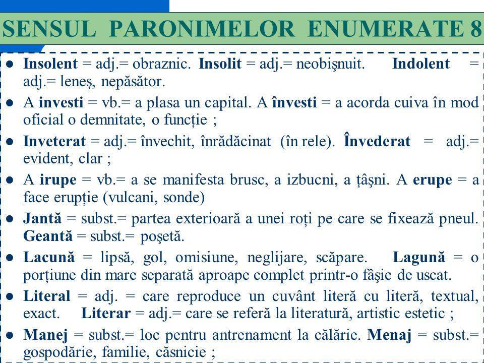 SENSUL PARONIMELOR ENUMERATE 8