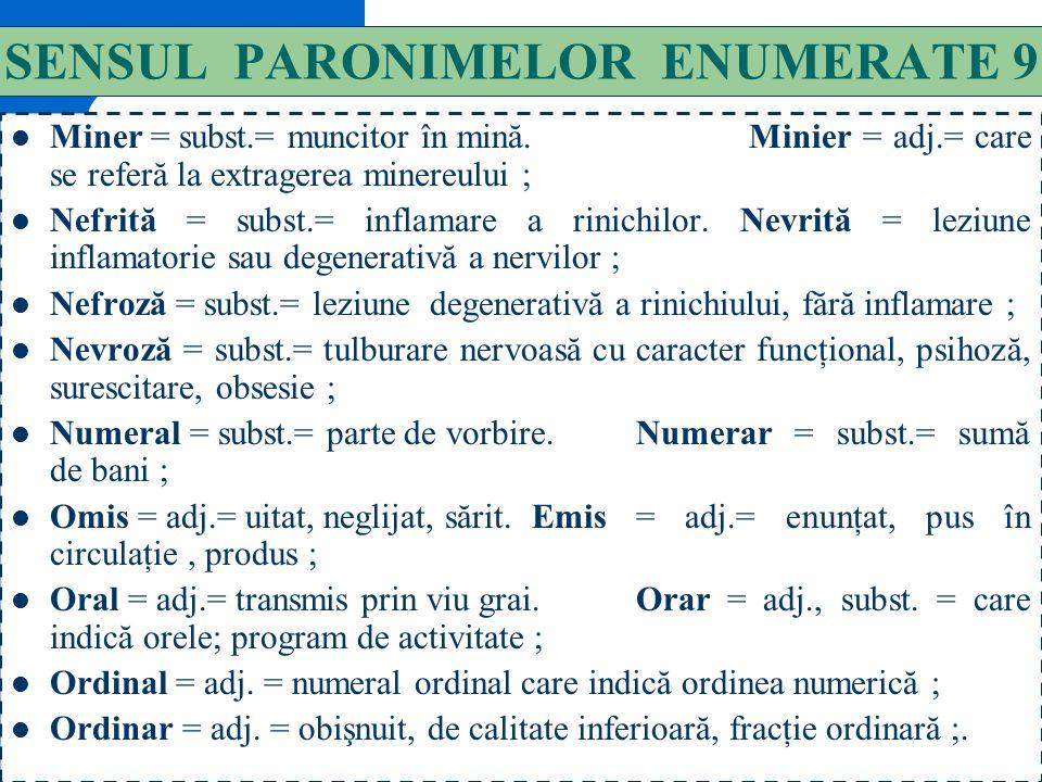 SENSUL PARONIMELOR ENUMERATE 9