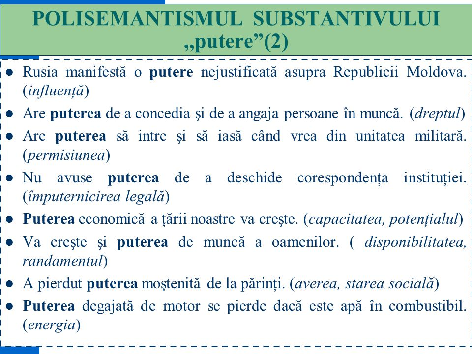 POLISEMANTISMUL SUBSTANTIVULUI ,,putere (2)