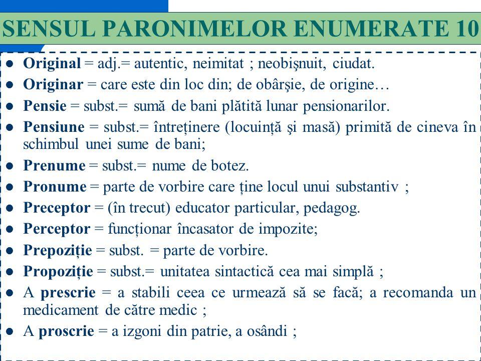 SENSUL PARONIMELOR ENUMERATE 10