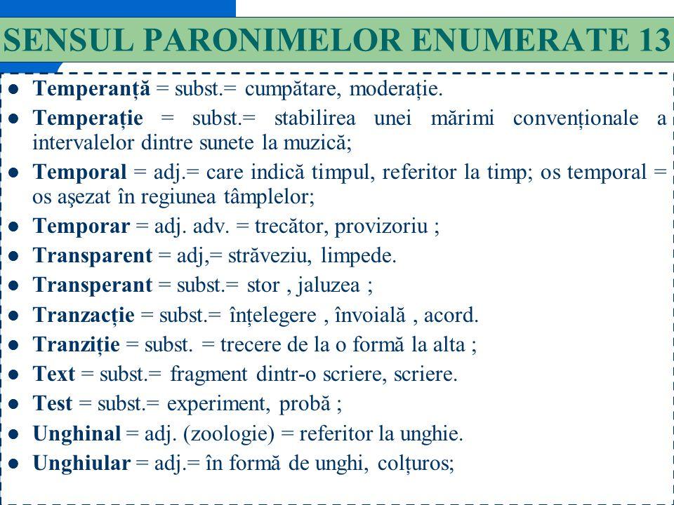 SENSUL PARONIMELOR ENUMERATE 13