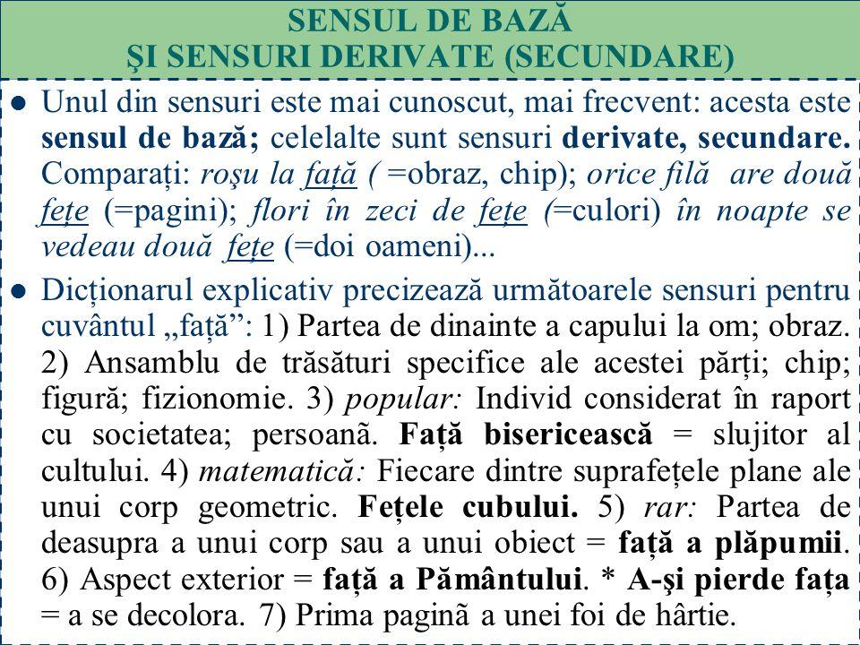 SENSUL DE BAZĂ ŞI SENSURI DERIVATE (SECUNDARE)