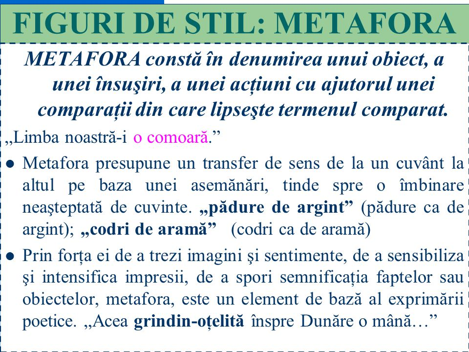 FIGURI DE STIL: METAFORA