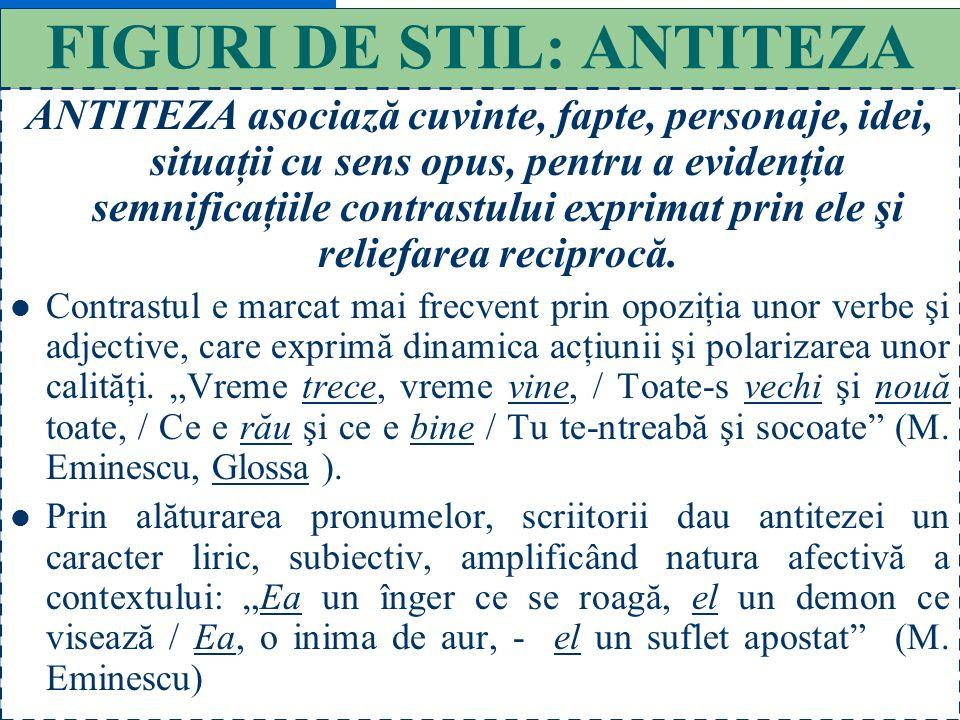 FIGURI DE STIL: ANTITEZA