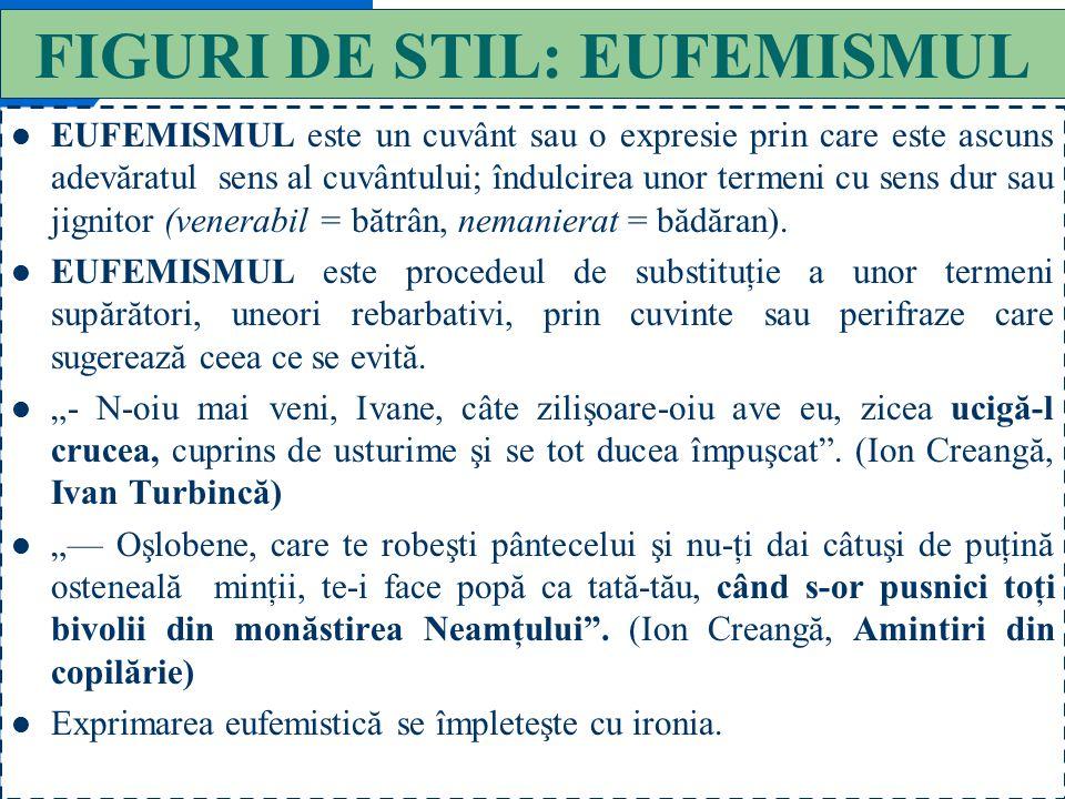 FIGURI DE STIL: EUFEMISMUL