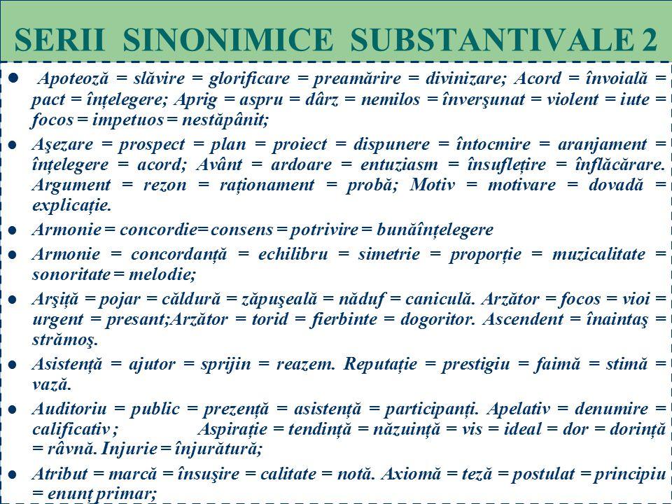 SERII SINONIMICE SUBSTANTIVALE 2
