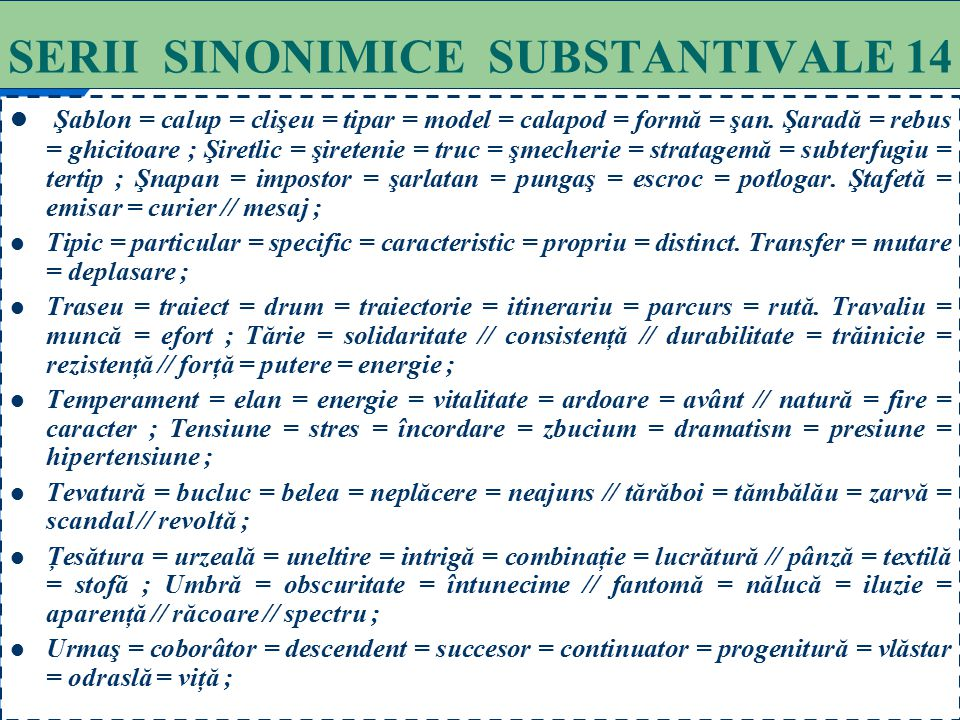 SERII SINONIMICE SUBSTANTIVALE 14