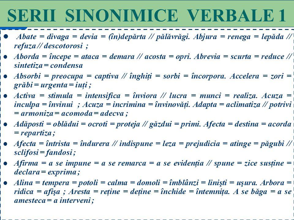 SERII SINONIMICE VERBALE 1