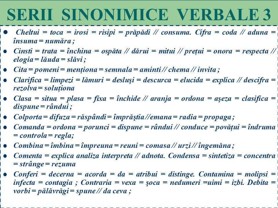 SERII SINONIMICE VERBALE 3
