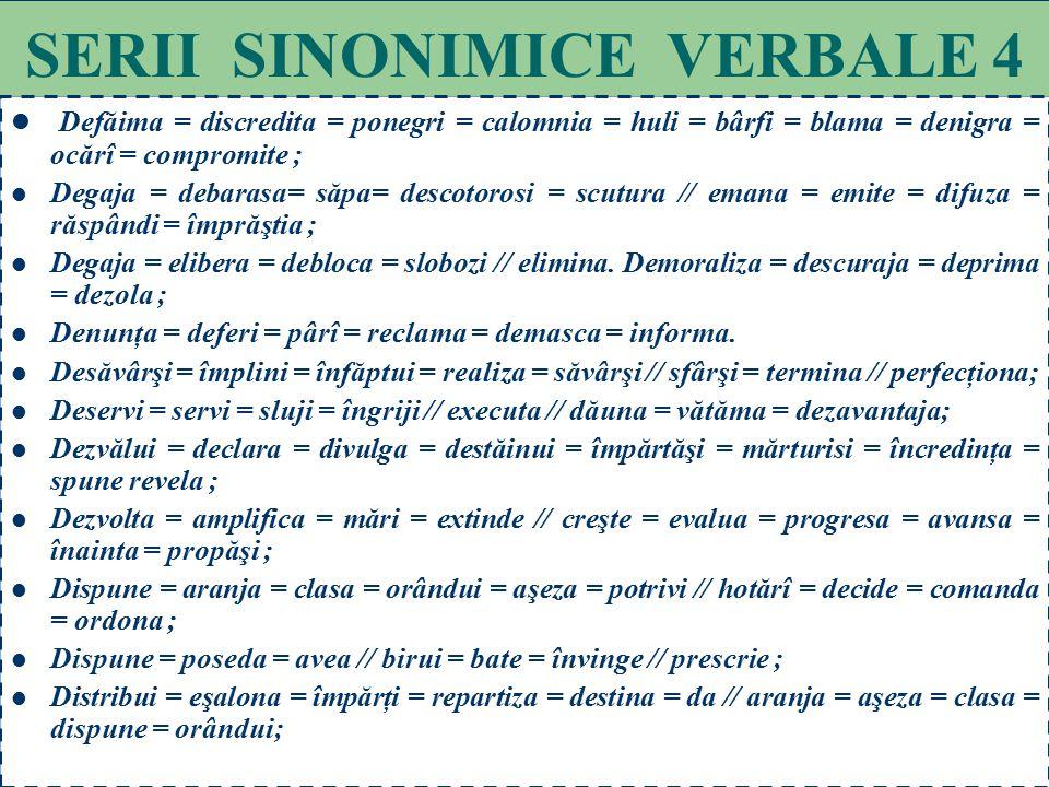 SERII SINONIMICE VERBALE 4