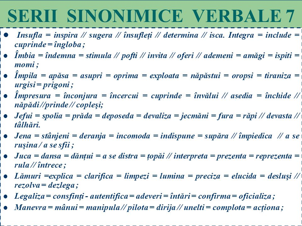SERII SINONIMICE VERBALE 7