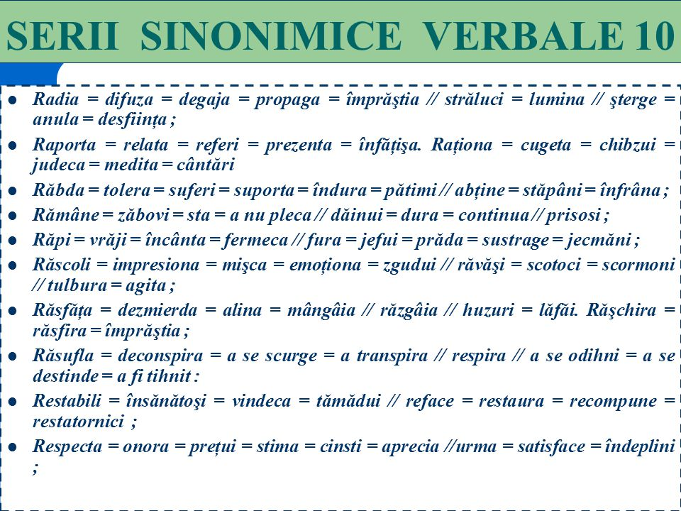 SERII SINONIMICE VERBALE 10