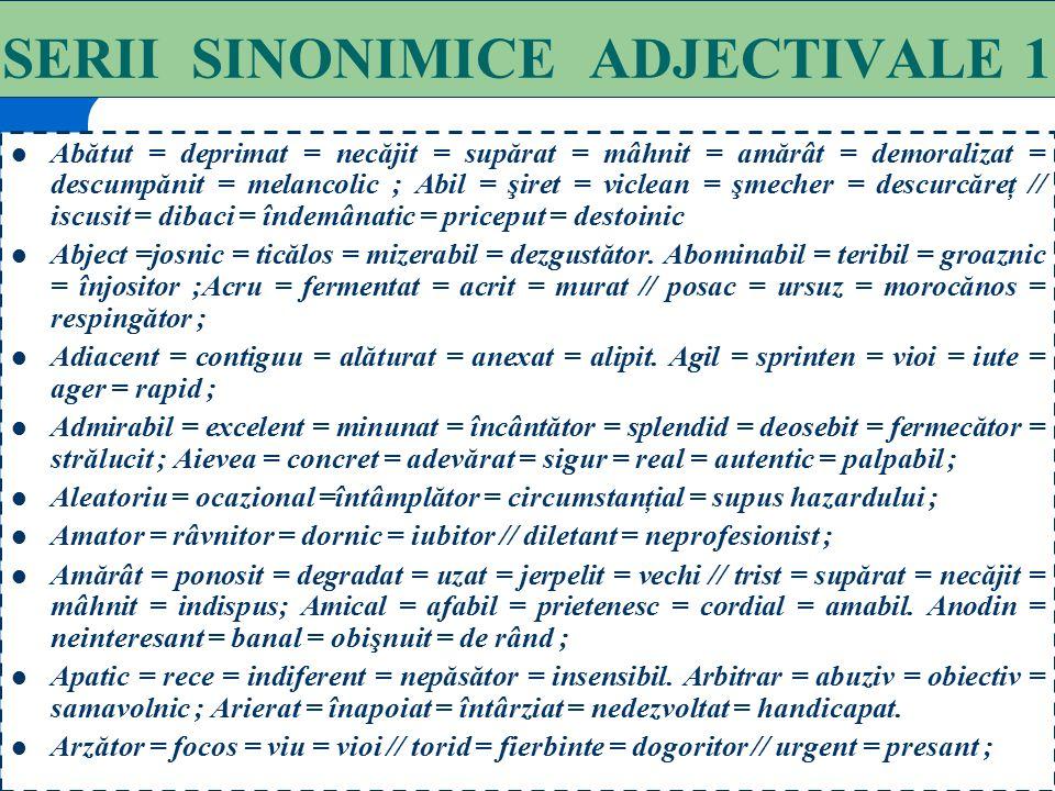 SERII SINONIMICE ADJECTIVALE 1
