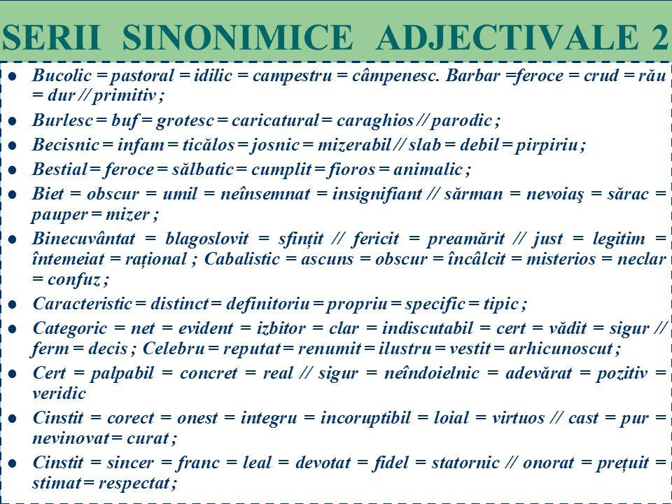 SERII SINONIMICE ADJECTIVALE 2