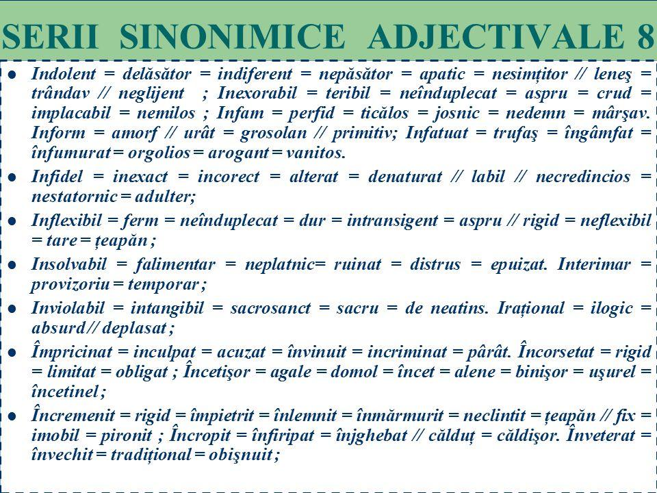 SERII SINONIMICE ADJECTIVALE 8