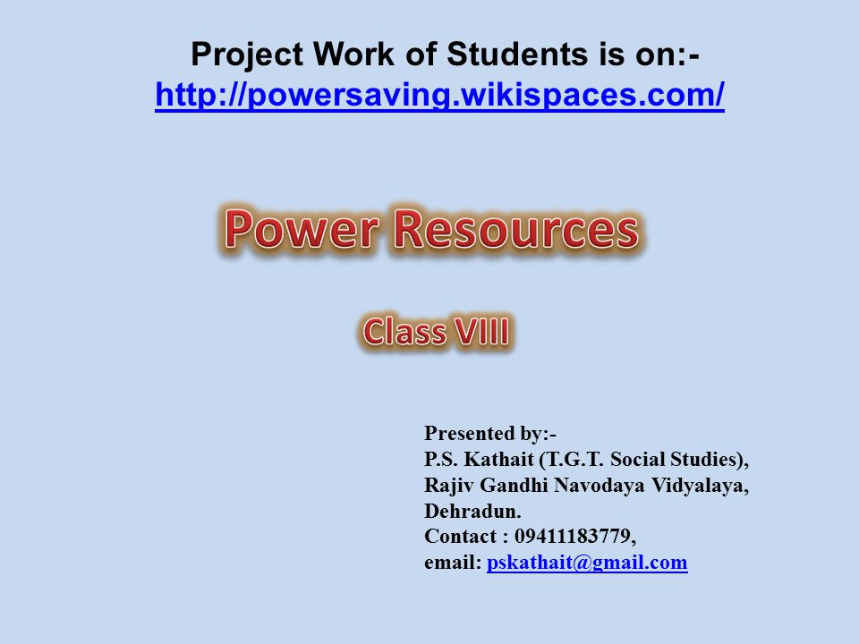 Project Work of Students is on:-