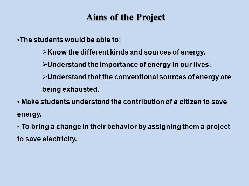 Aims of the Project The students would be able to: