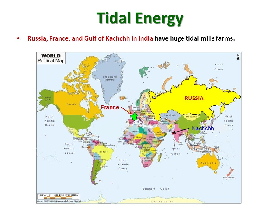 Tidal Energy Russia, France, and Gulf of Kachchh in India have huge tidal mills farms. RUSSIA. France.