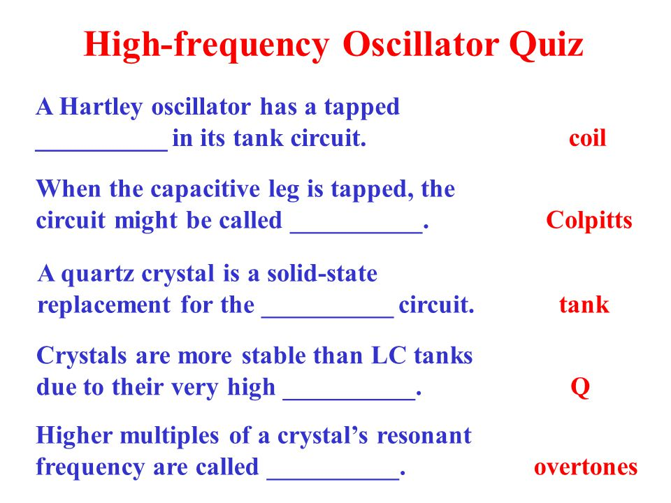 High-frequency Oscillator Quiz