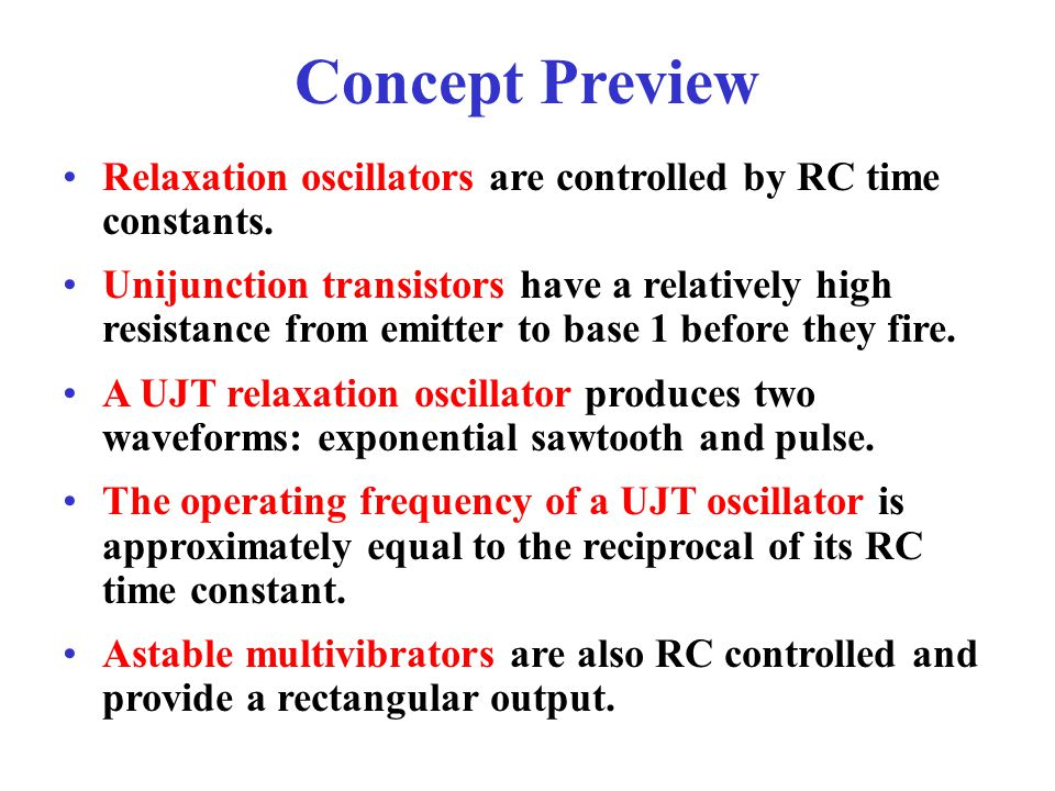 Concept Preview Relaxation oscillators are controlled by RC time constants.