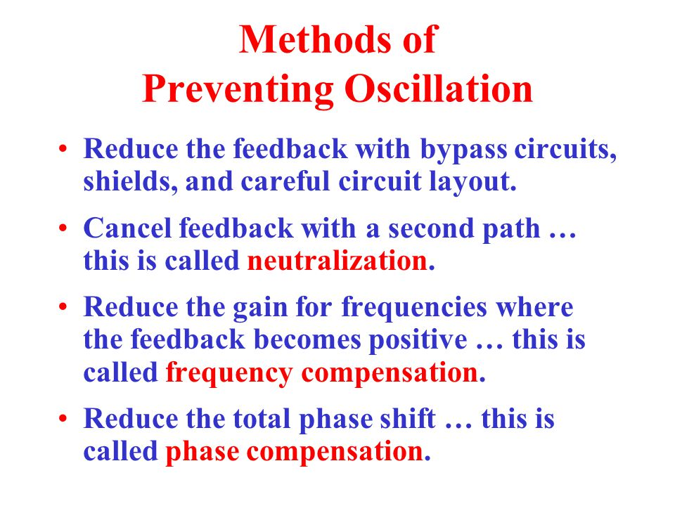 Methods of Preventing Oscillation