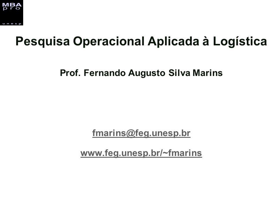 Pesquisa Operacional Aplicada à Logística Prof