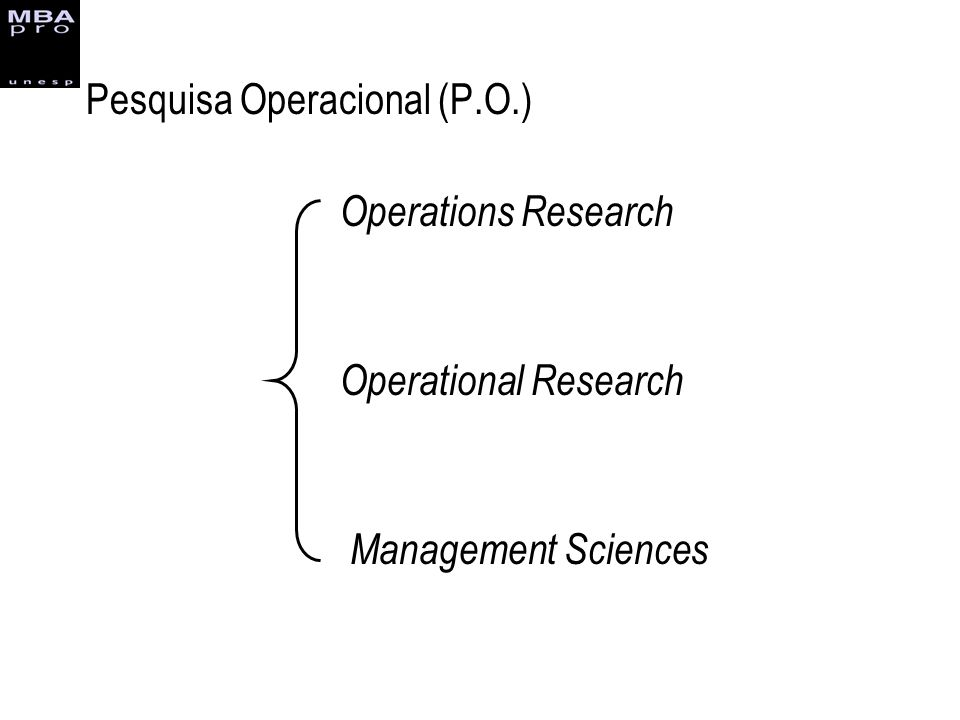 Pesquisa Operacional (P.O.)