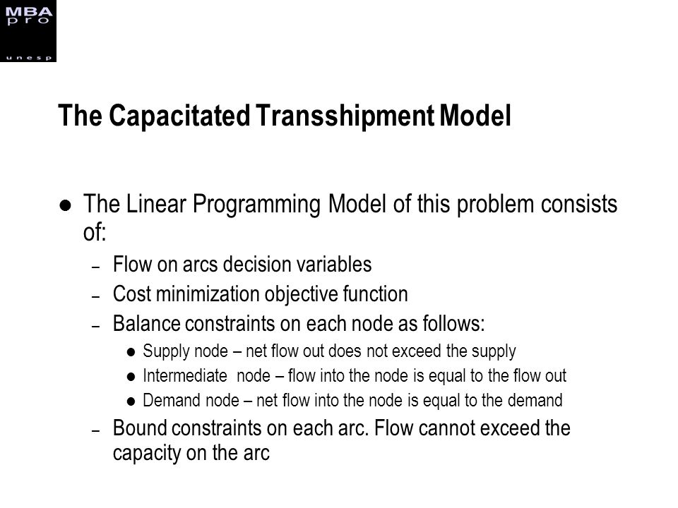 The Capacitated Transshipment Model