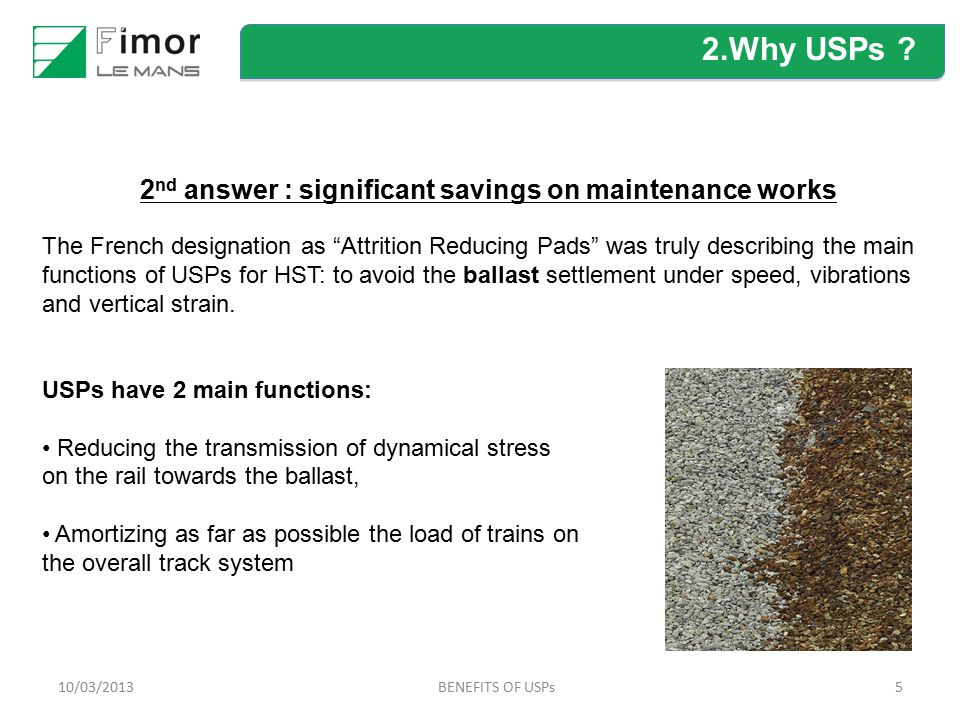 2nd answer : significant savings on maintenance works