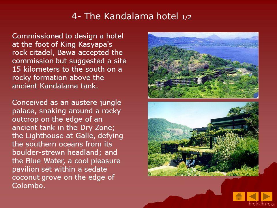 4- The Kandalama hotel 1/2