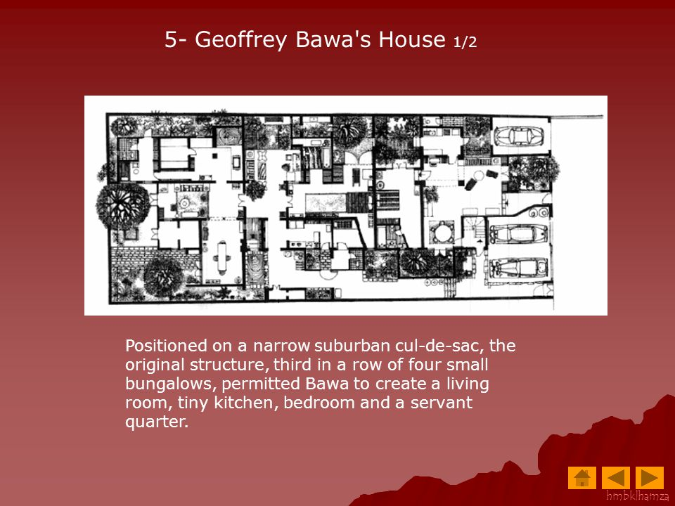 5- Geoffrey Bawa s House 1/2