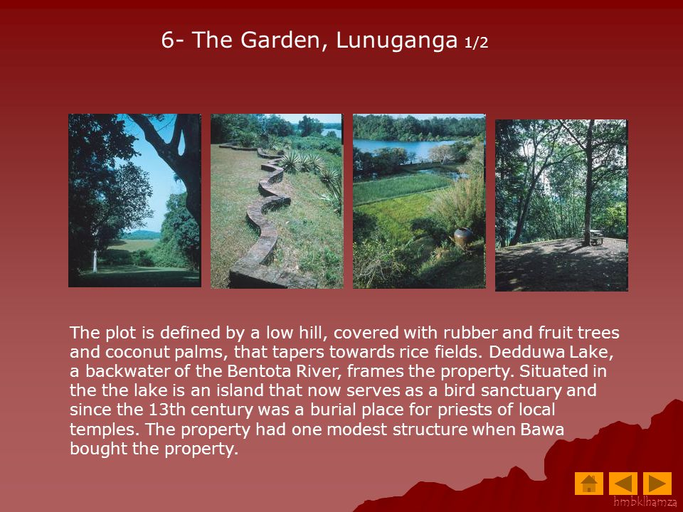6- The Garden, Lunuganga 1/2