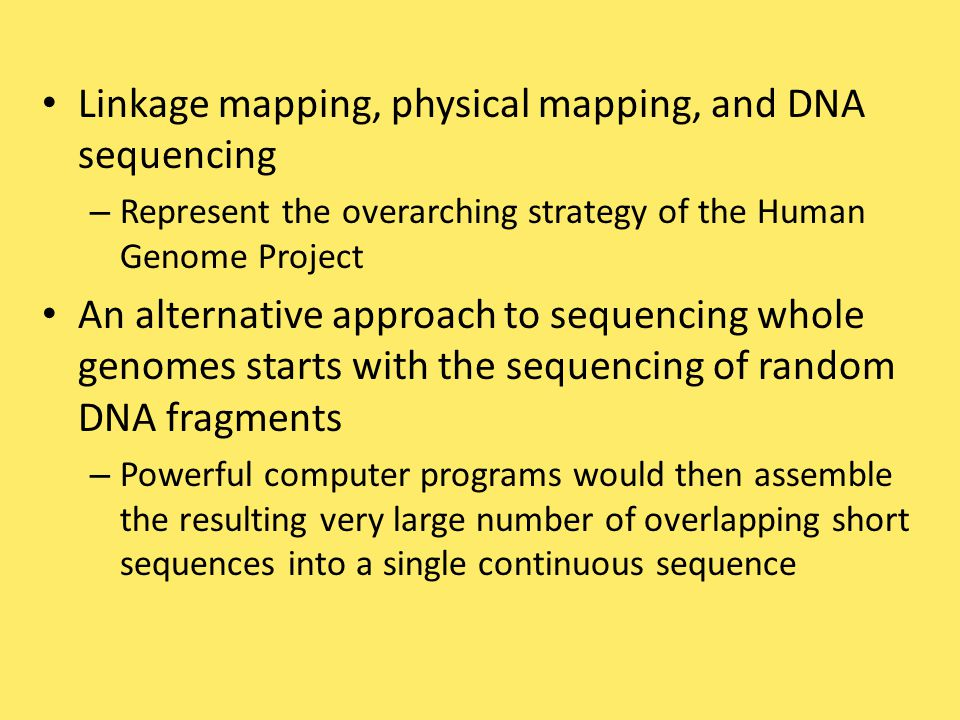 Linkage mapping, physical mapping, and DNA sequencing