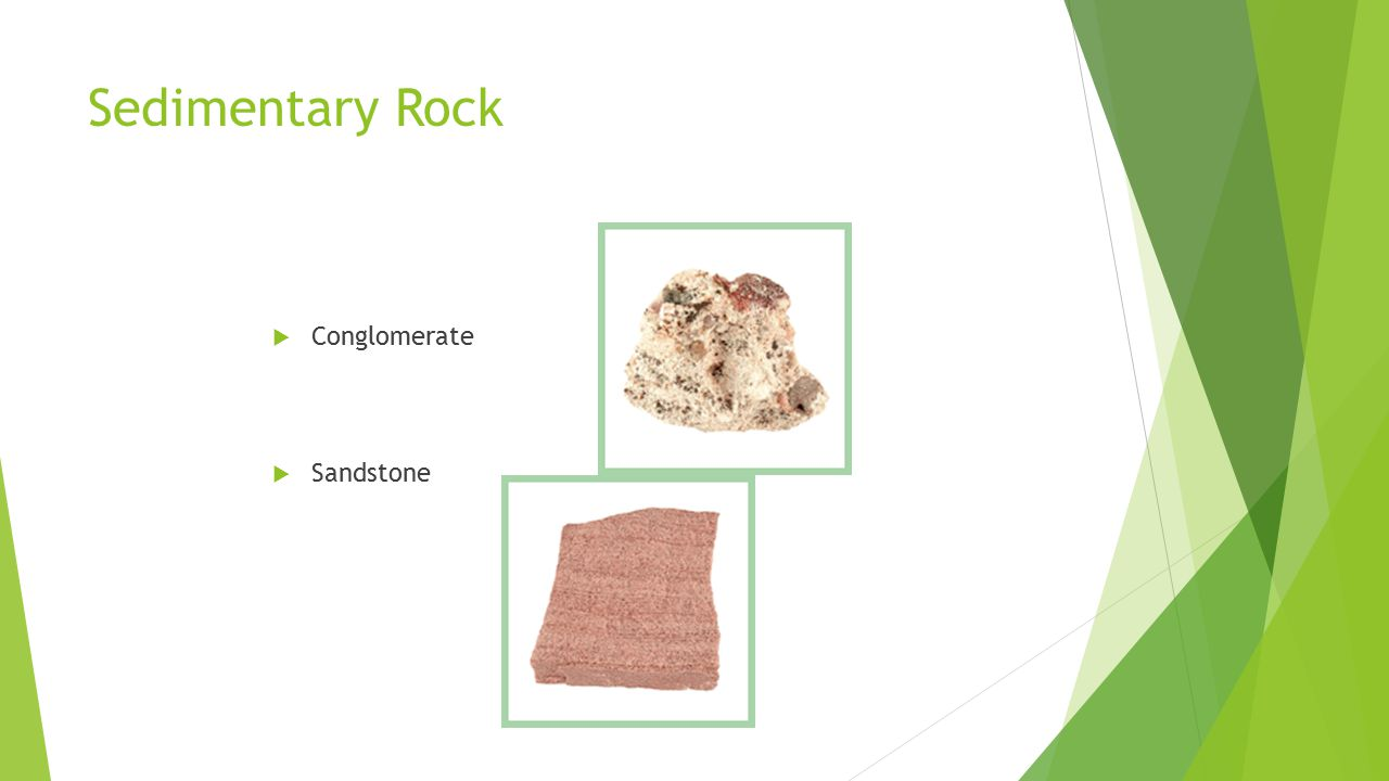 Sedimentary Rock Conglomerate Sandstone