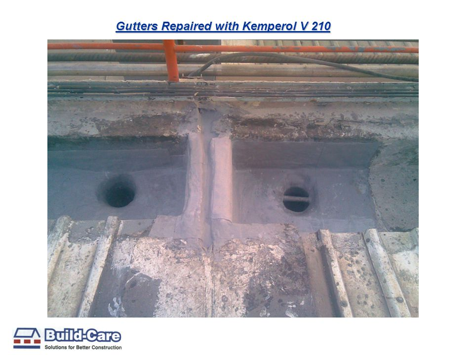 Gutters Repaired with Kemperol V 210