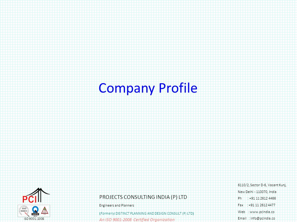 Company Profile PCI PROJECTS CONSULTING INDIA (P) LTD 1