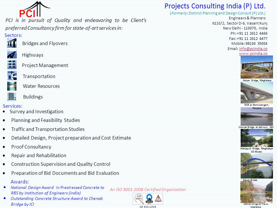 PCI Projects Consulting India (P) Ltd. Sectors: Bridges and Flyovers