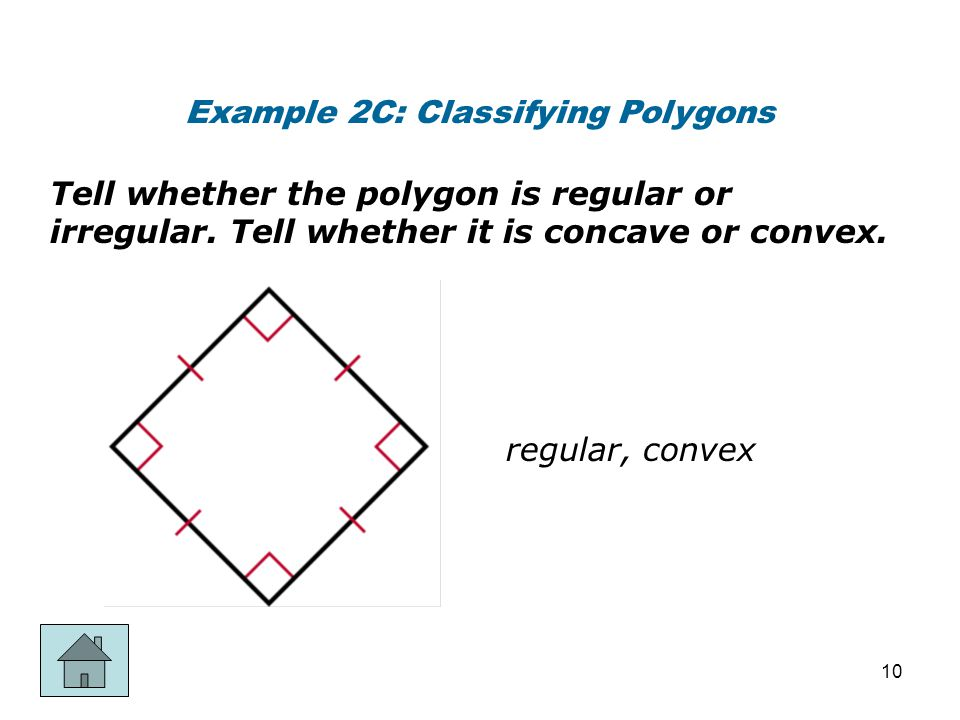 Example 2C: Classifying Polygons