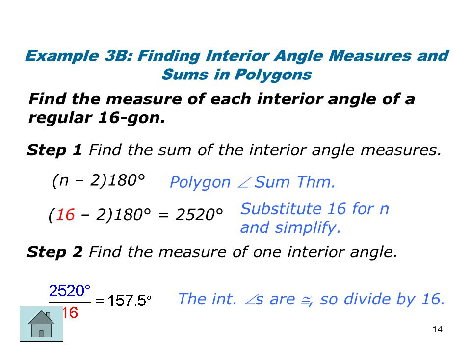 Example 3B: Finding Interior Angle Measures and Sums in Polygons