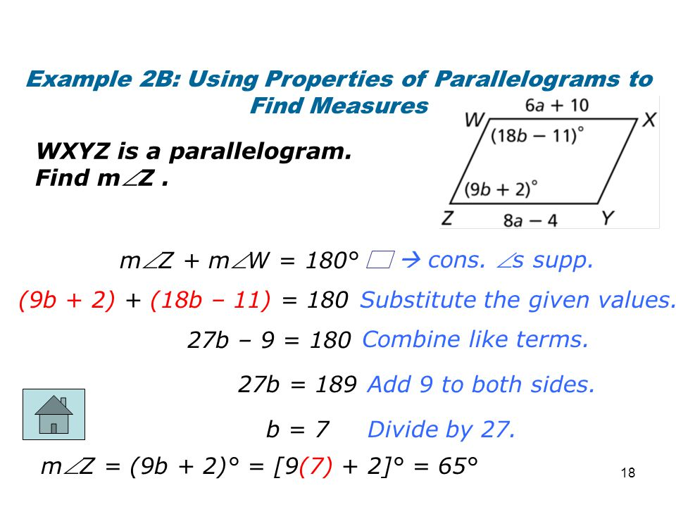 Example 2B: Using Properties of Parallelograms to Find Measures