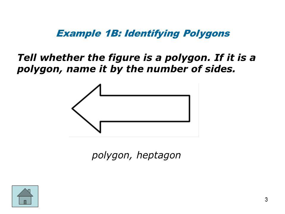 Example 1B: Identifying Polygons