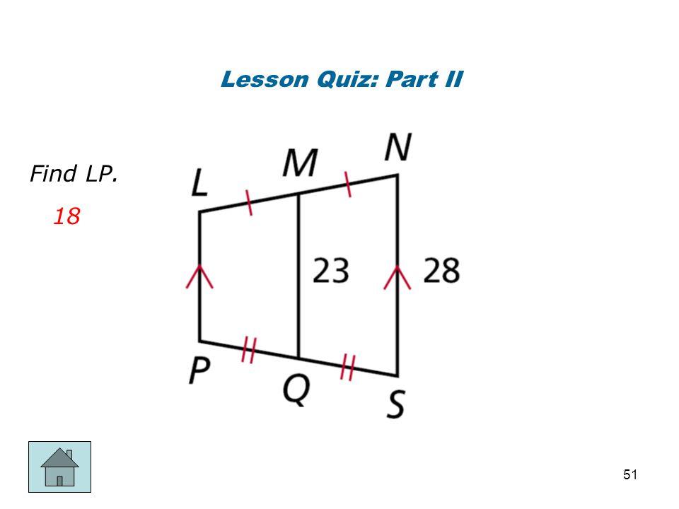 Lesson Quiz: Part II Find LP. 18