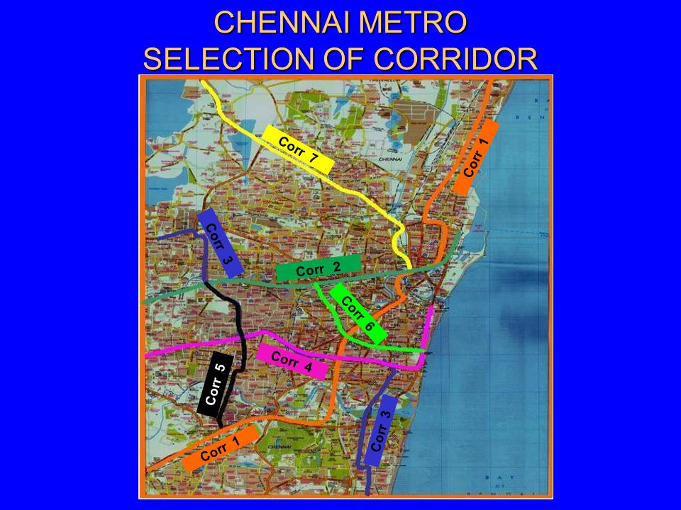CHENNAI METRO SELECTION OF CORRIDOR