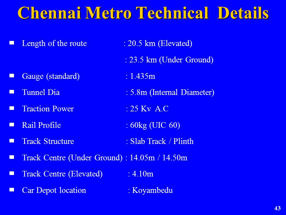 Chennai Metro Technical Details