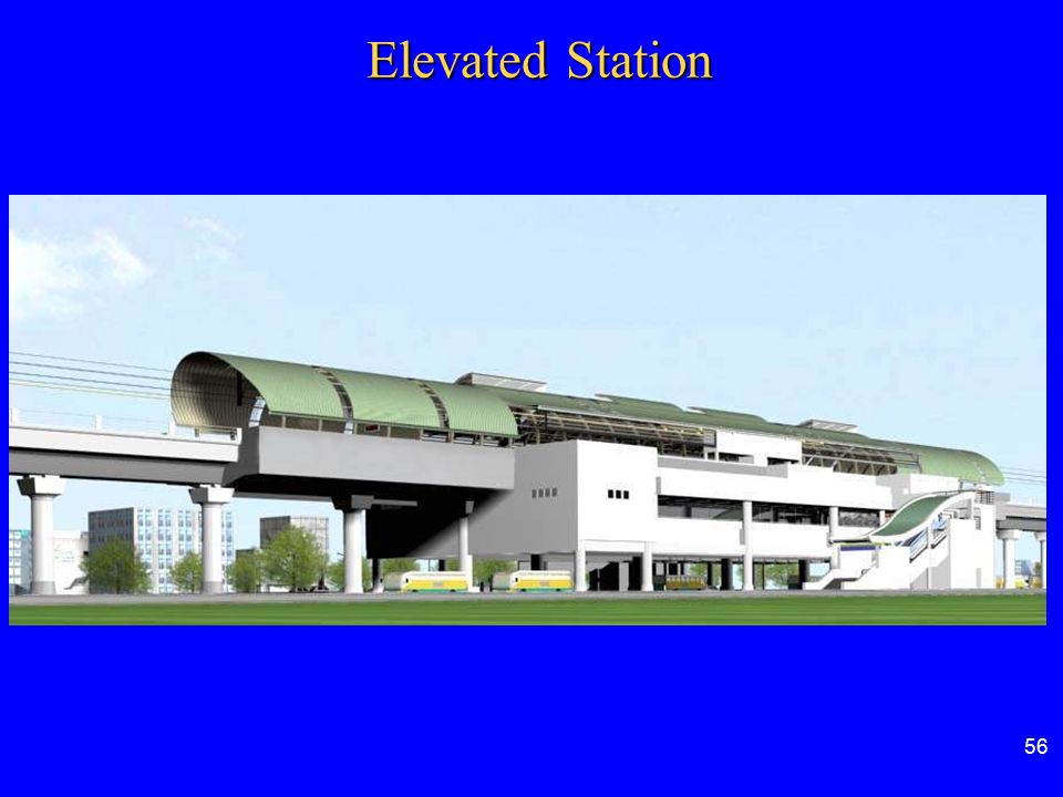 Elevated Station 56 56