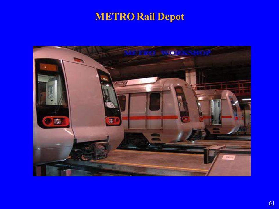 METRO Rail Depot 61 61